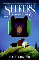 Seekers: Great Bear Lake
